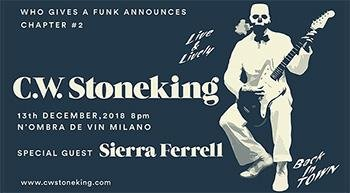 C.W. Stoneking in concerto a Milano per Who Gives A Funk chapter #2