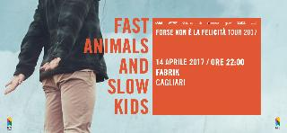 FAST ANIMALS AND SLOW KIDS live at FABRIK | CAGLIARI | 14.04.2017