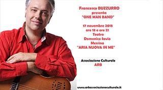 "FRANCESCO BUZZURRO ""ONE MAN BAND"""