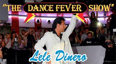 THE DANCE FEVER SHOW (di Lele Dinero)