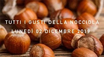 Discover Tutti i Gusti della Nocciola, Monday 2nd December, at the Relais Villa D'Amelia (Cuneo)