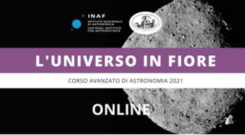 Buy tickets for INAF's Universo in Fiore - Advanced Astronomy Course